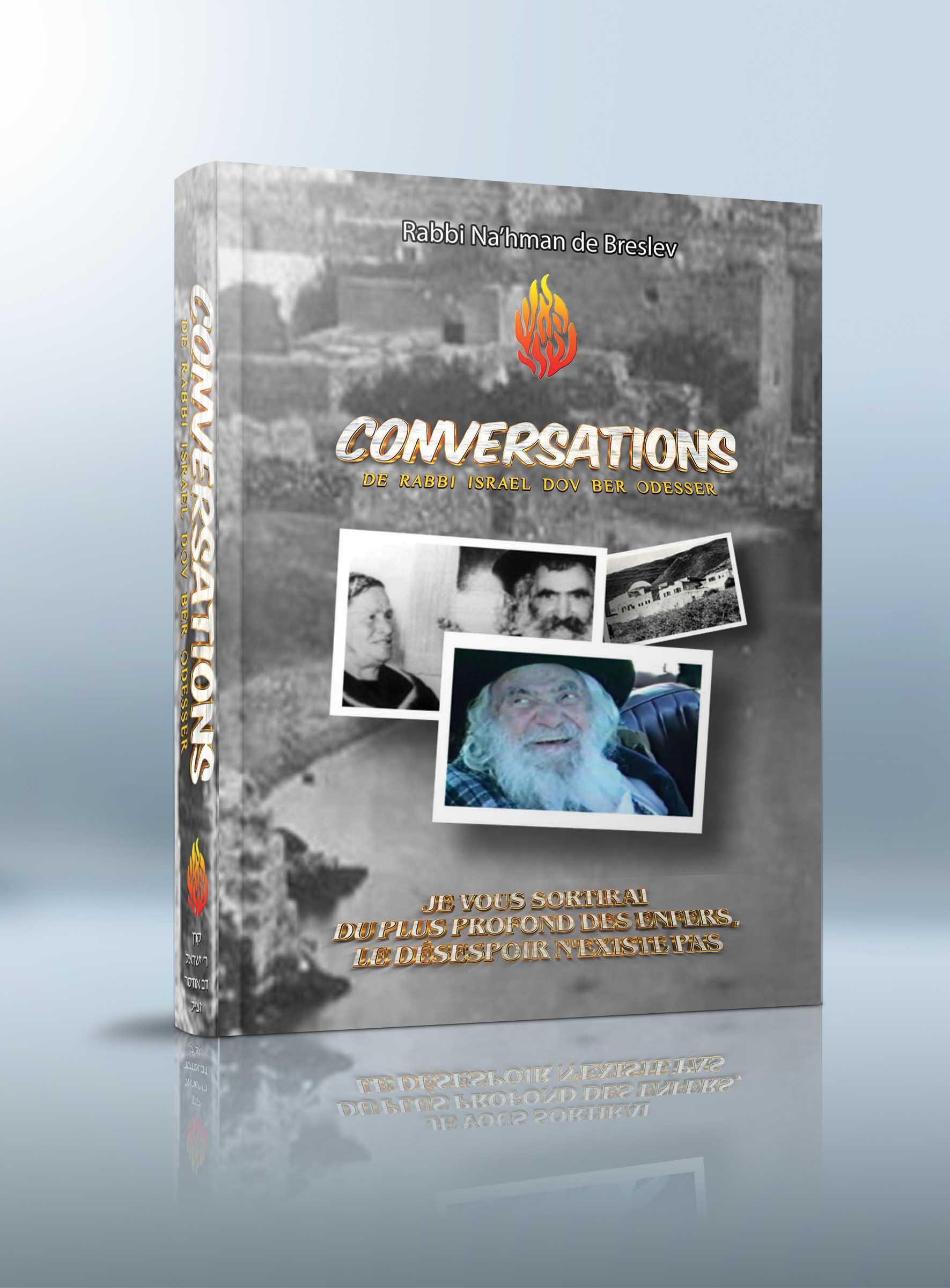 CONVERSATIONS DE RABBI ISRAËL DOV ODESSER