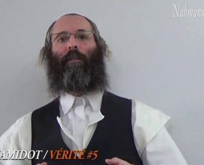 45 secondes de «Vérité #5» – SEFER HAMIDOT DE RABBI NA'HMAN DE BRESLEV