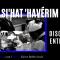 «SI'HAT 'HAVÉRIM» – DISCUSSIONS ENTRE AMIS – «Ouman / Paris / Jérusalem etc»