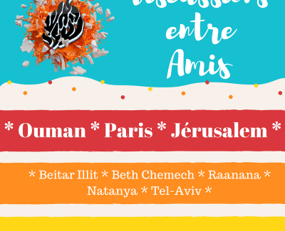 DISCUSSIONS ENTRE AMIS – « Ouman / Paris / Jérusalem etc »