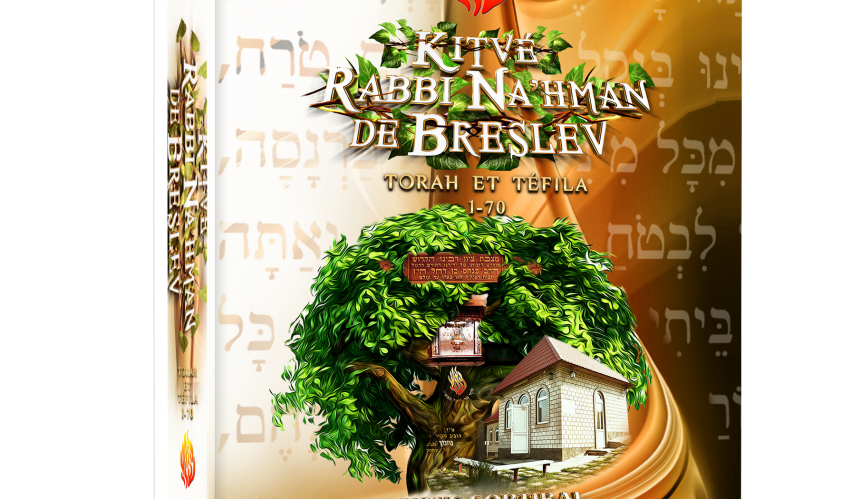 » Kitvé Rabbi Na'hman de Breslev II » – Torah et Téfila de 71 à 286 – 26 Shekels – LES LIVRES DE RABBI NA'HMAN