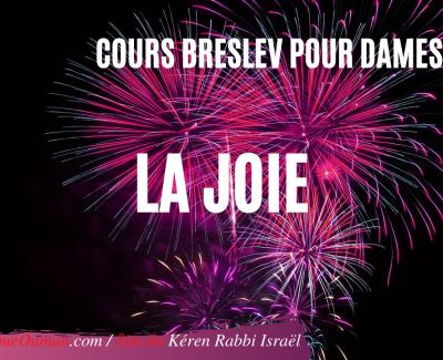 «La joie» – COURS BRESLEV POUR DAMES