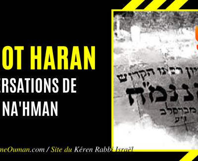 «SI'HOT HARAN» – Conversations de Rabbi Na'hman de Breslev