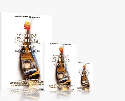 «Tikoun Haklali – La réparation Universelle» – Hébreu/Français/ Phonétique – 18 Shekels / 2 Shekels et 1 Shekel – LES LIVRES DE RABBI NA'HMAN