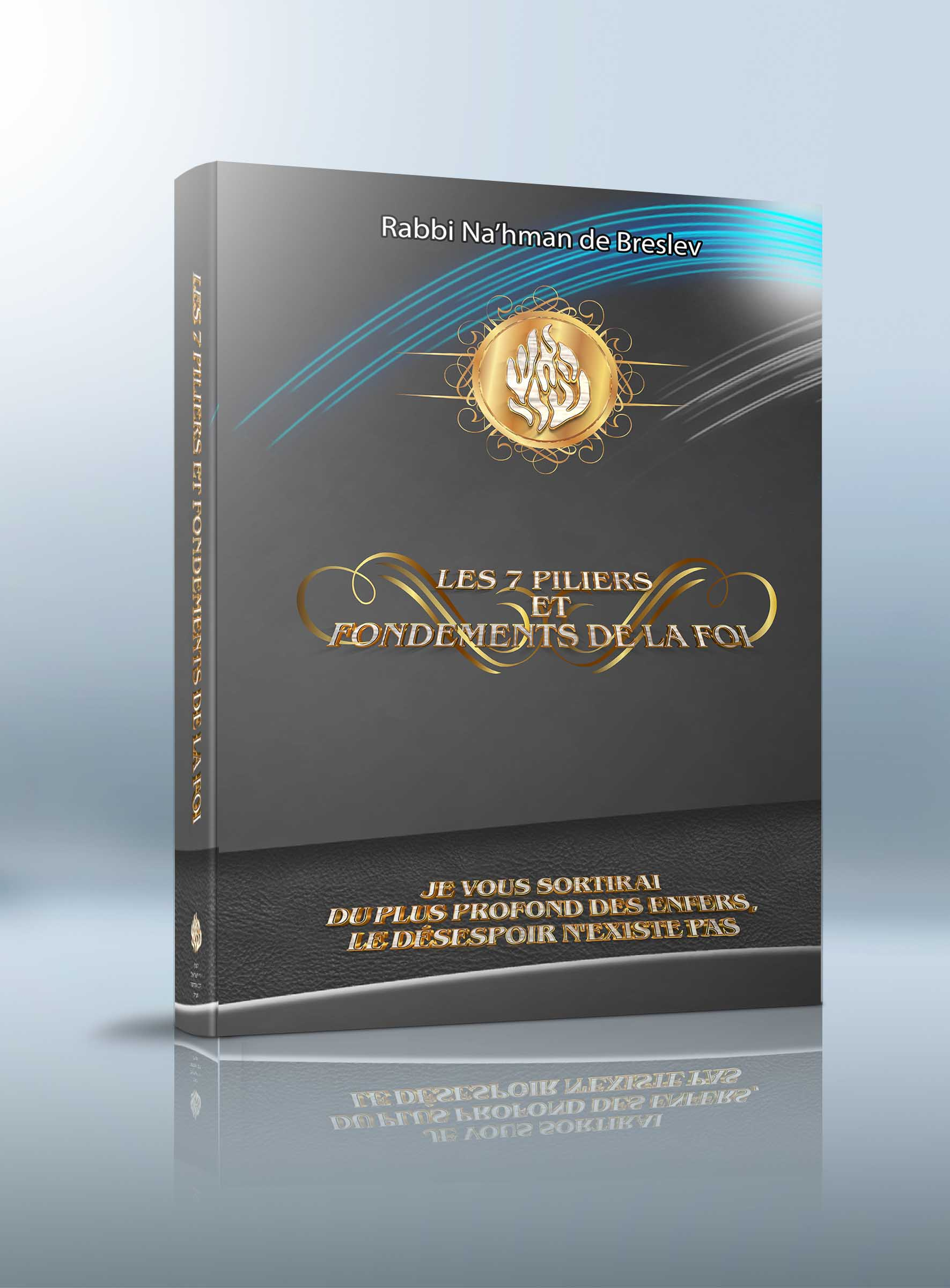 «Les 7 piliers et fondements de la foi» – 10 Shekel – LES LIVRES DE RABBI NA'HMAN