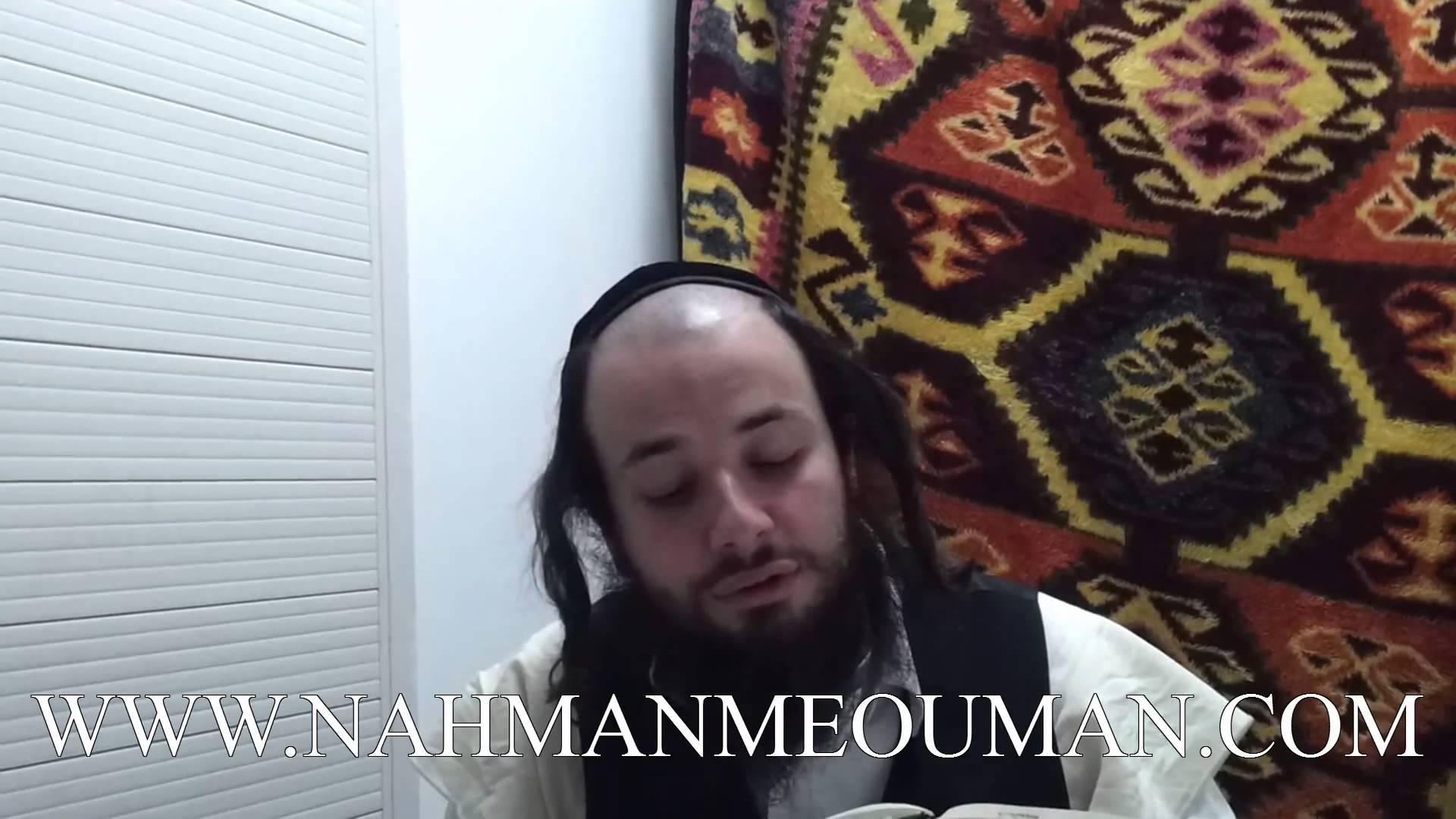 'HAYÉ MOHARANE – «La vie de notre Maître Rabbi Na'hman» – Paragraphes 7 et 9
