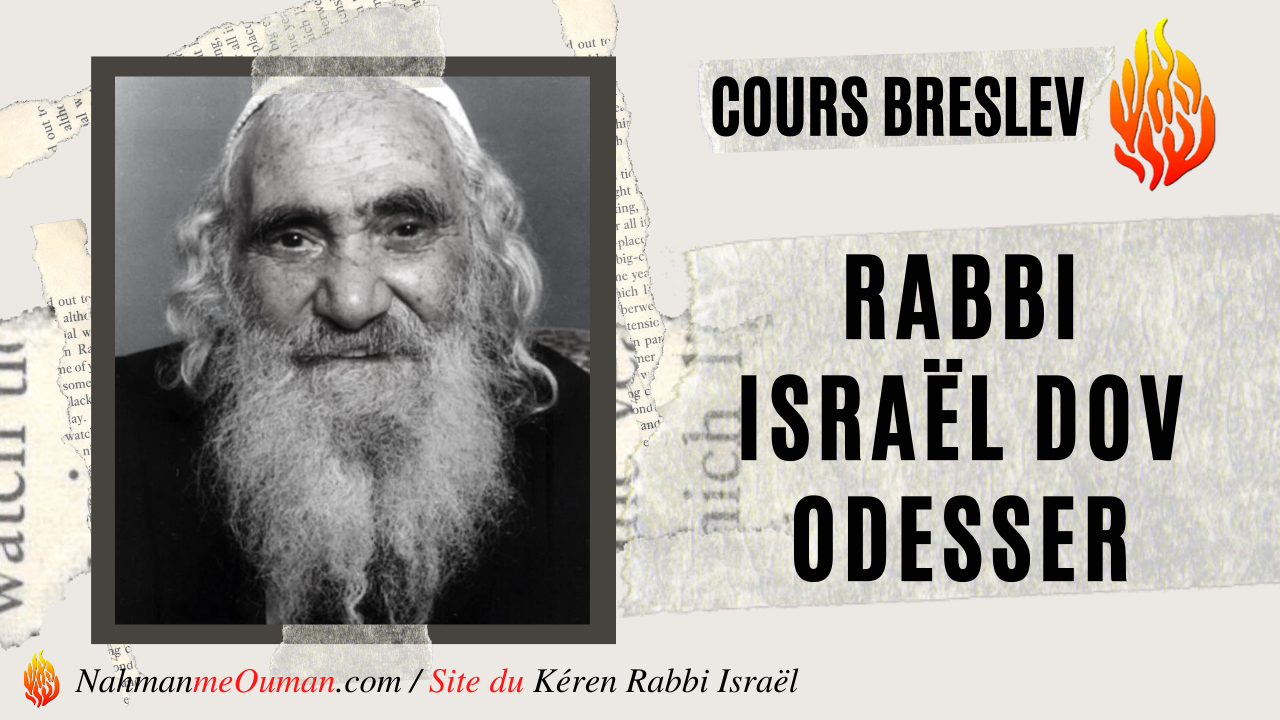 « Mini- Vidéos » – #PAROLES DE RABBI ISRAËL DOV ODESSER