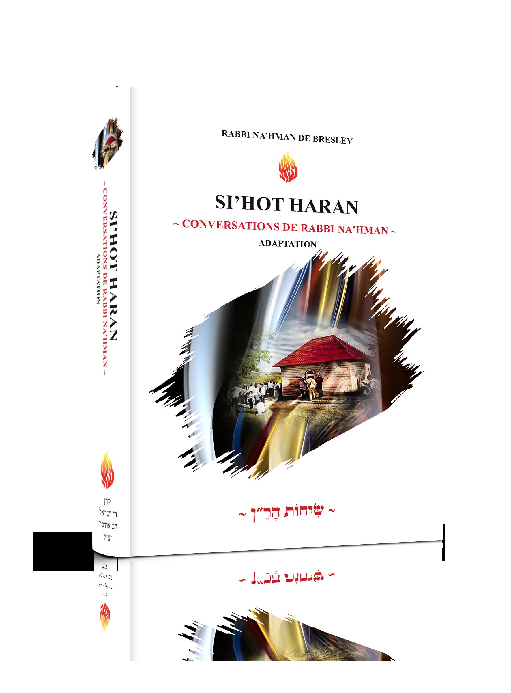 Adaptation de «Si'hot Haran – Conversations de Rabbi Na'hman» – 26 Shekel – LES LIVRES DE RABBI NA'HMAN